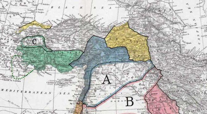Tayfun Mater: Sykes-Picot Antlaşması 104 Yaşında